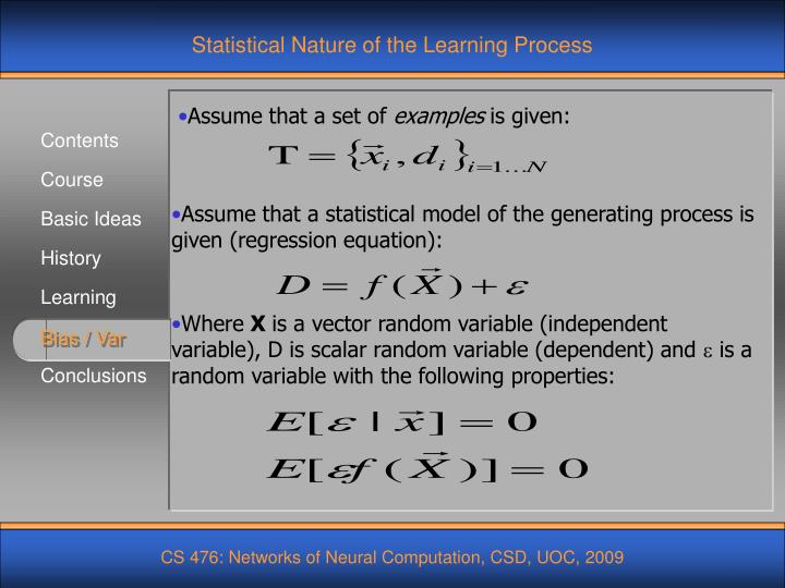 Statistical Nature of the Learning Process