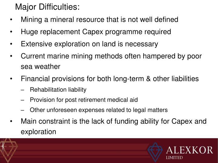 Major Difficulties:
