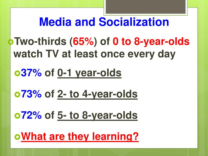 Media and Socialization