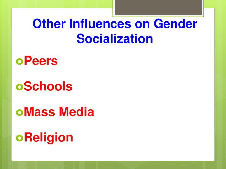 Other Influences on Gender Socialization