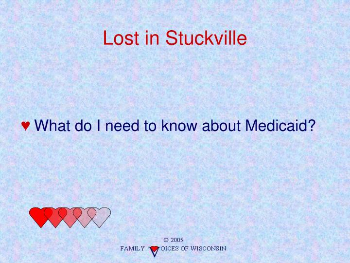 Lost in Stuckville