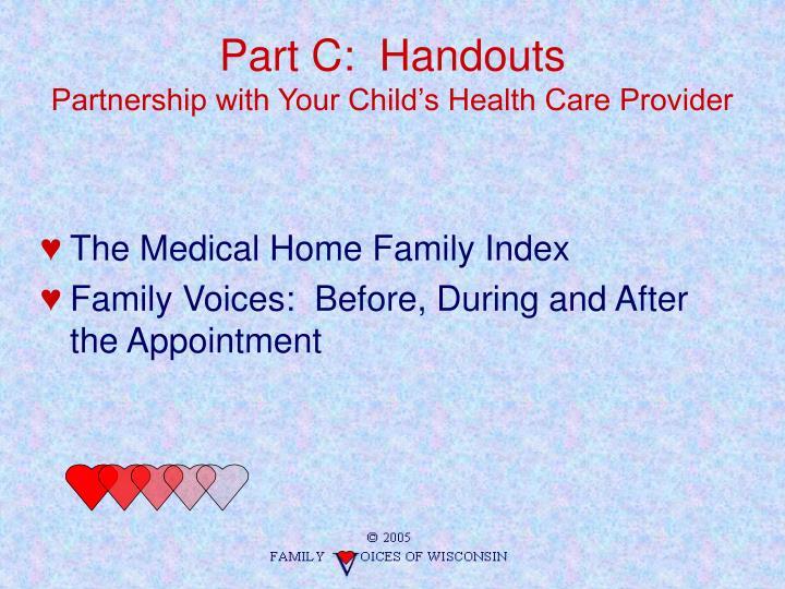 Part C:  Handouts