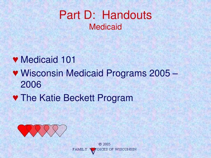 Part D:  Handouts