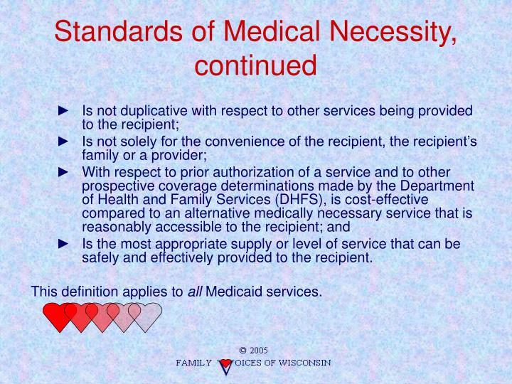 Standards of Medical Necessity, continued
