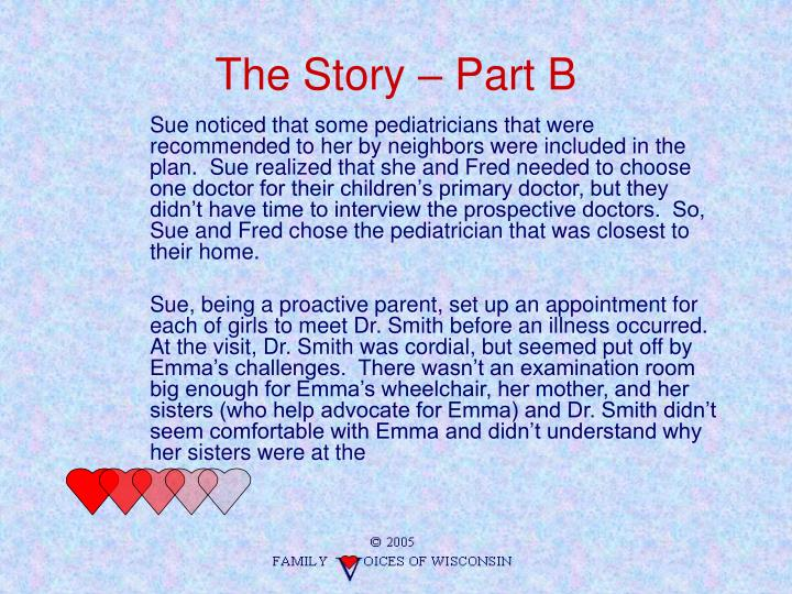 The Story – Part B