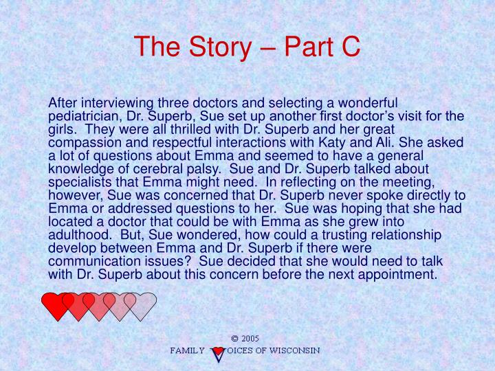 The Story – Part C
