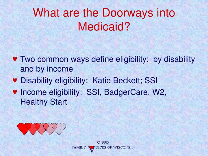 What are the Doorways into Medicaid?