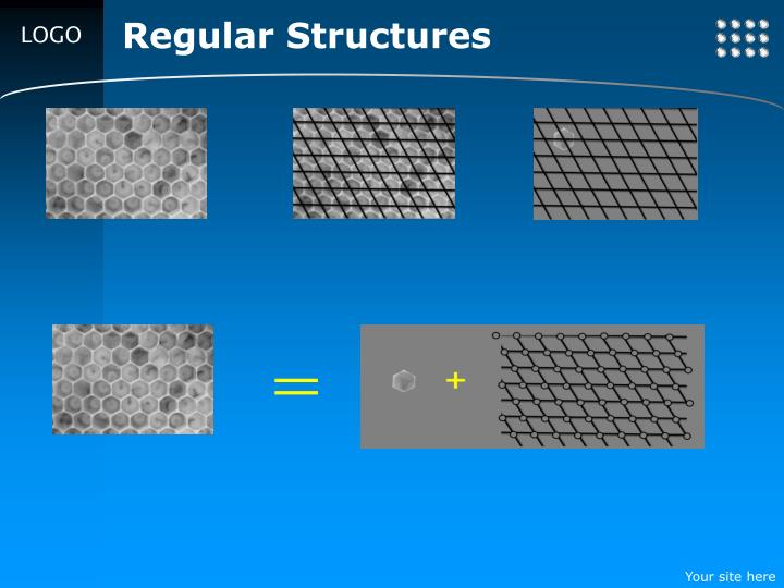 Regular Structures