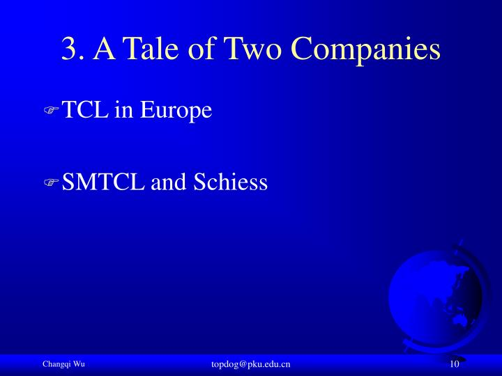 3. A Tale of Two Companies