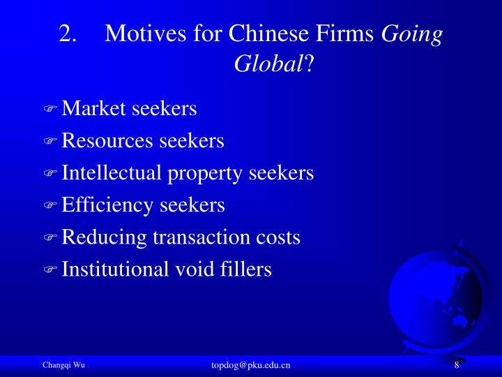 Motives for Chinese Firms