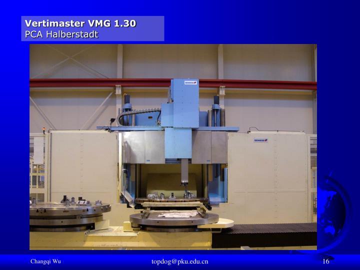 Vertimaster VMG 1.30