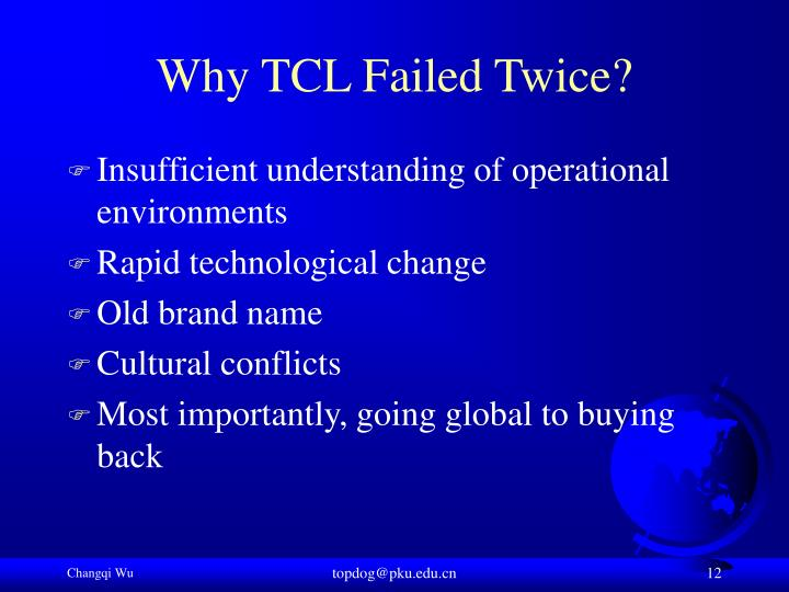 Why TCL Failed Twice?