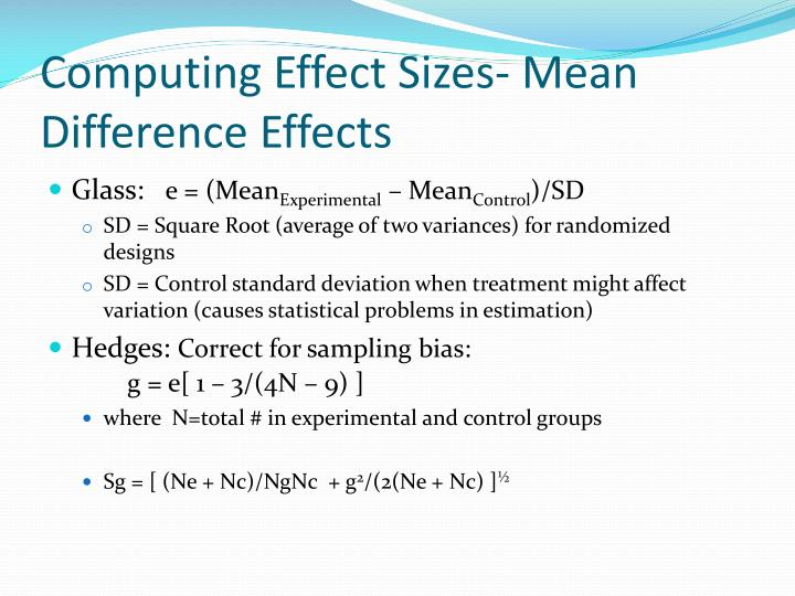 Computing Effect Sizes- Mean Difference Effects