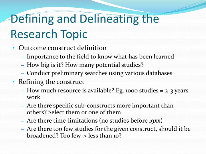Defining and Delineating the Research Topic