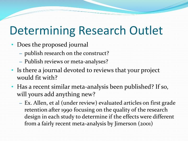 Determining Research Outlet