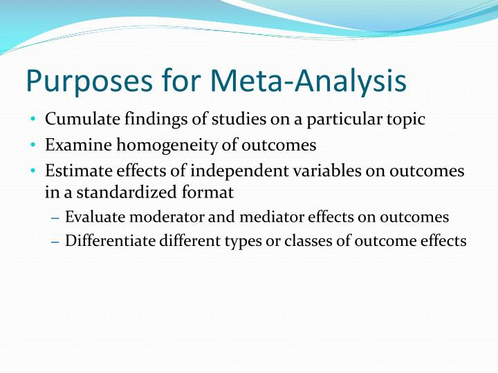 Purposes for Meta-Analysis