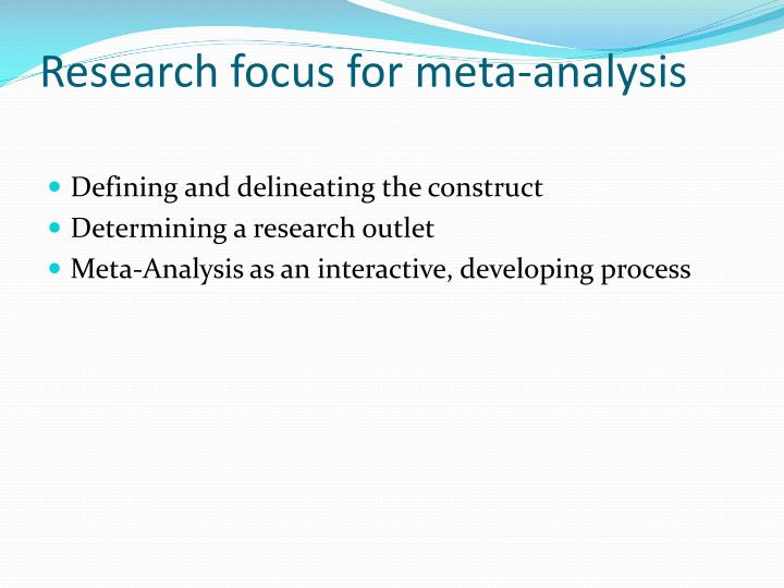 Research focus for meta-analysis