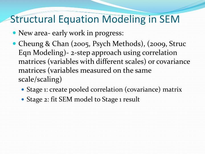 Structural Equation Modeling in SEM