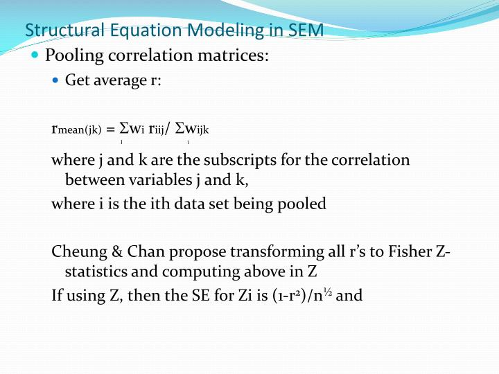 Structural Equation Modeling in SEM