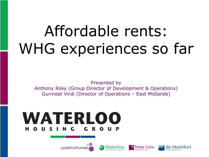 Affordable rents: