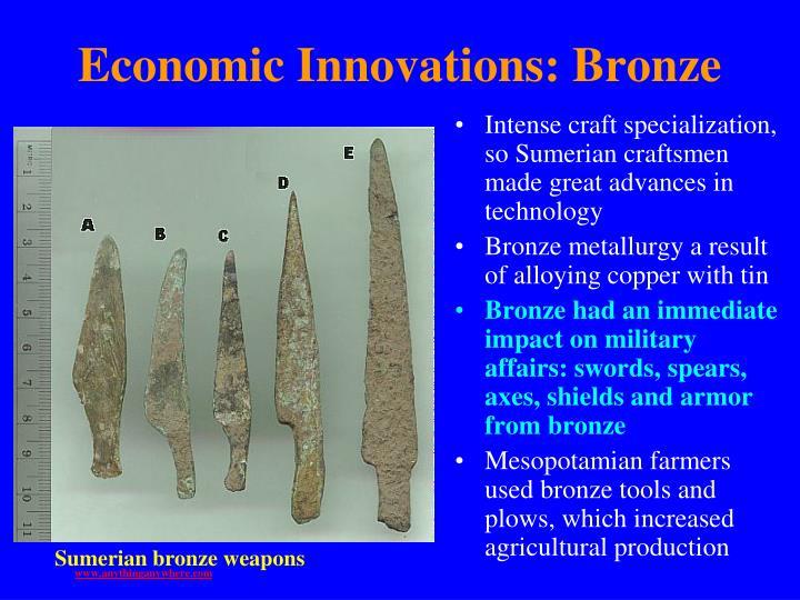 Economic Innovations: Bronze