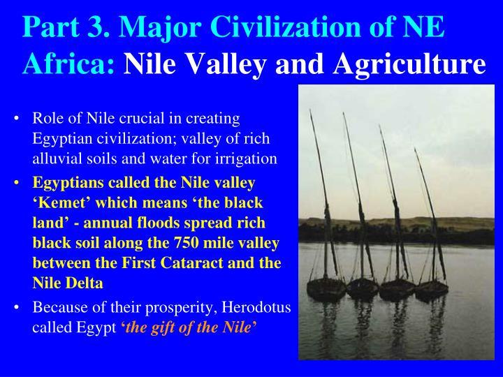 Part 3. Major Civilization of NE Africa: