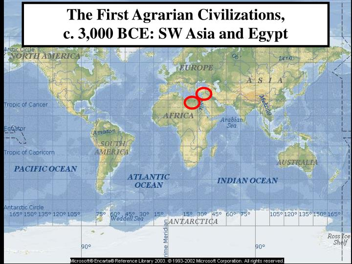 The First Agrarian Civilizations,
