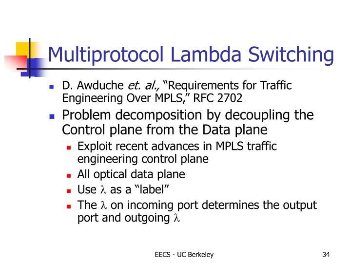 Multiprotocol Lambda Switching