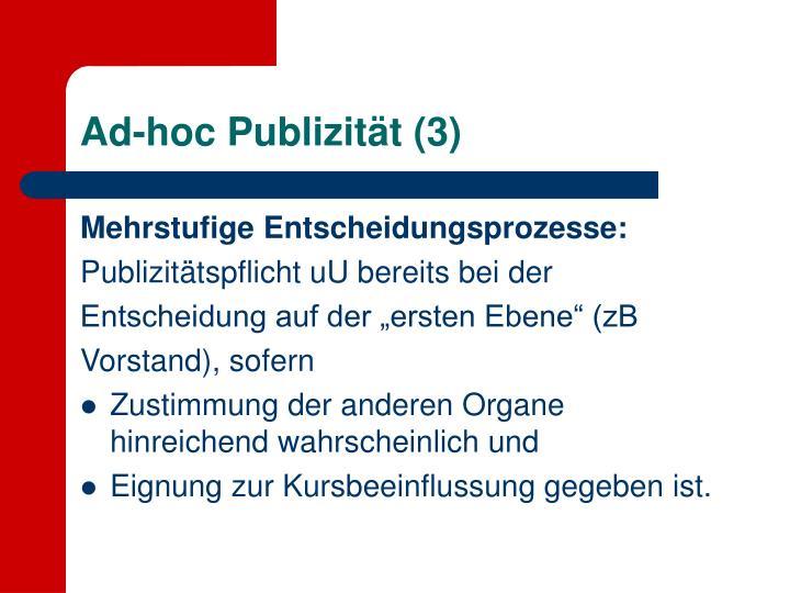 Ad-hoc Publizität (3)