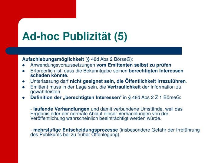 Ad-hoc Publizität (5)