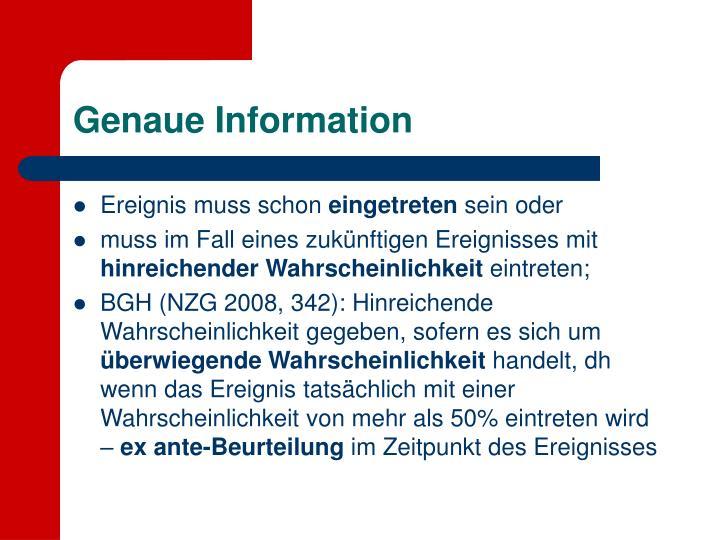 Genaue Information
