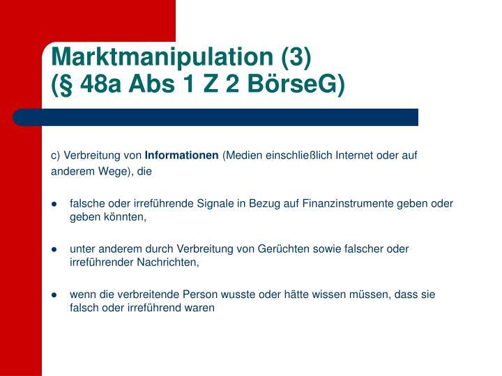 Marktmanipulation (3)