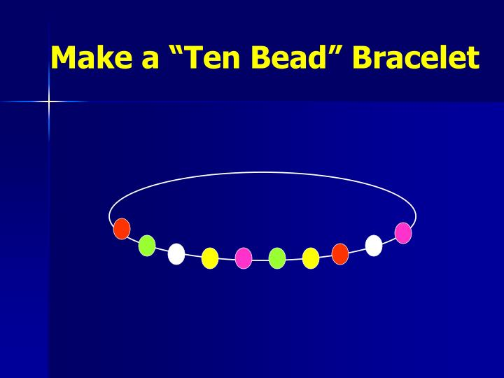 "Make a ""Ten Bead"" Bracelet"