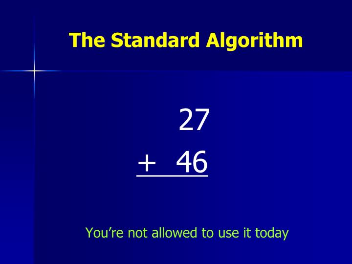 The Standard Algorithm