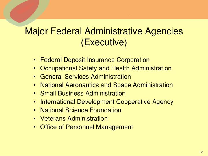 Major Federal Administrative Agencies (Executive)