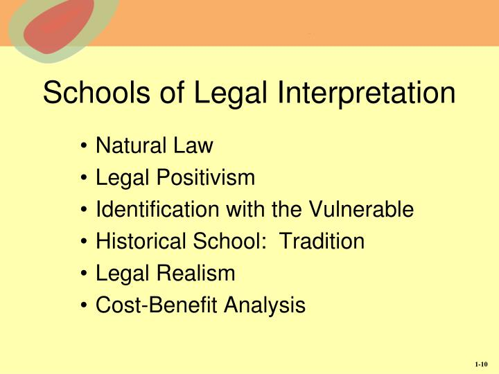 Schools of Legal Interpretation