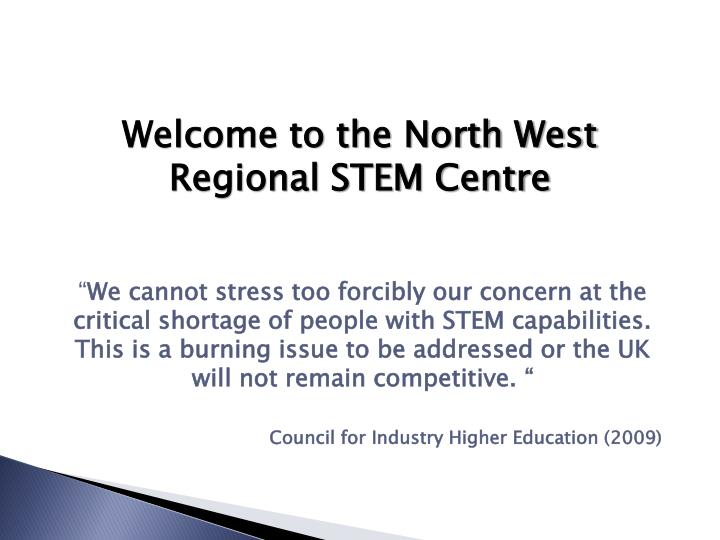 Welcome to the North West Regional STEM Centre