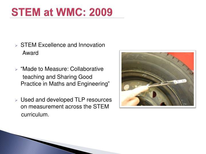 STEM at WMC: 2009
