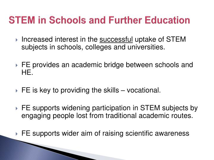 STEM in Schools and Further Education