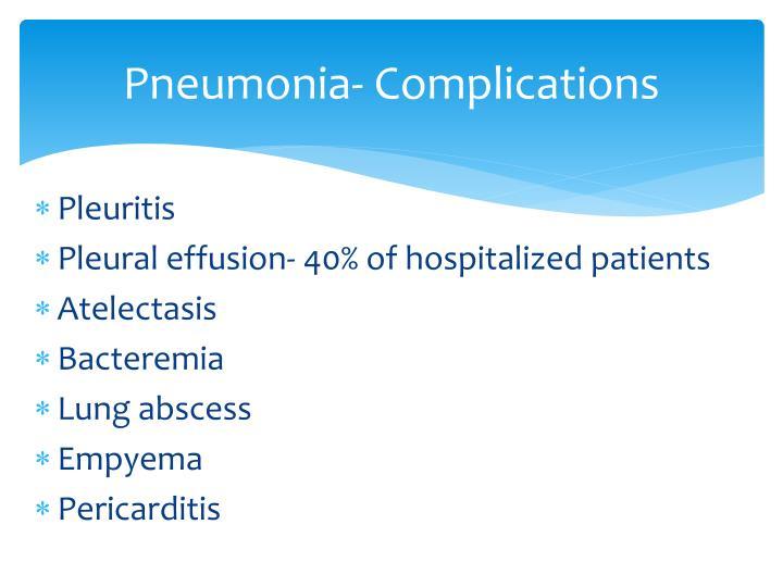 Pneumonia- Complications