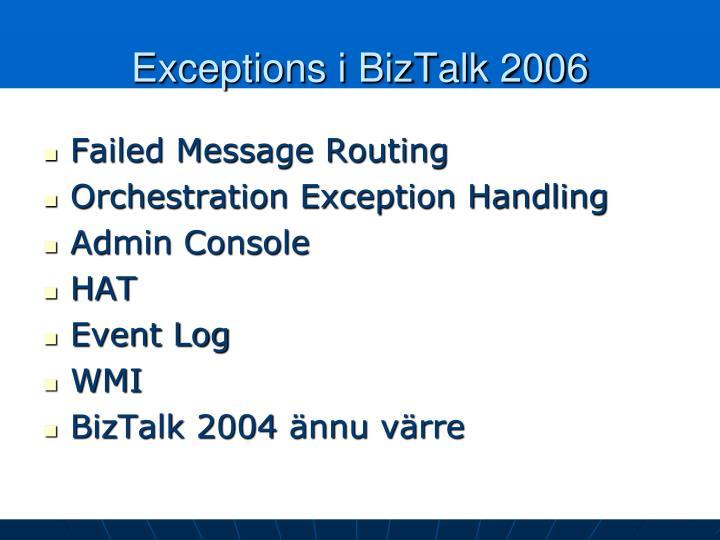 Exceptions i BizTalk 2006