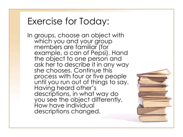 Exercise for Today:
