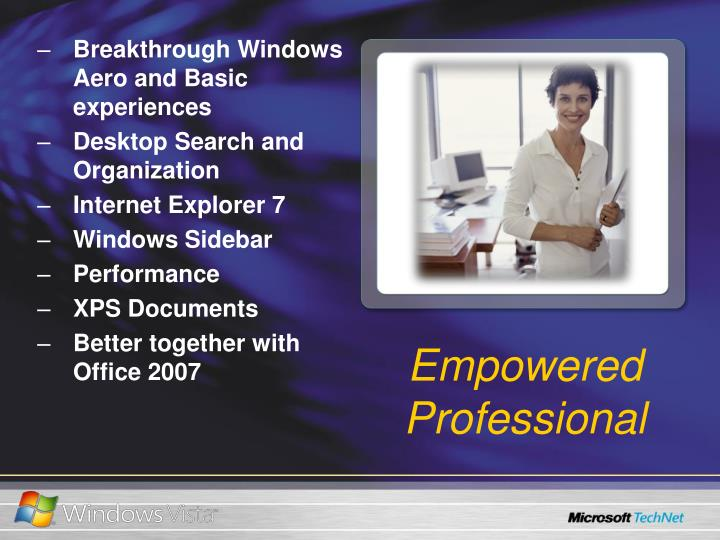 Breakthrough Windows Aero and Basic experiences