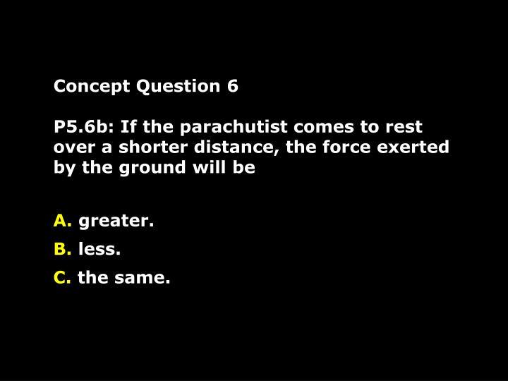Concept Question 6
