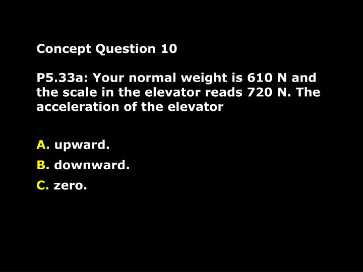 Concept Question 10