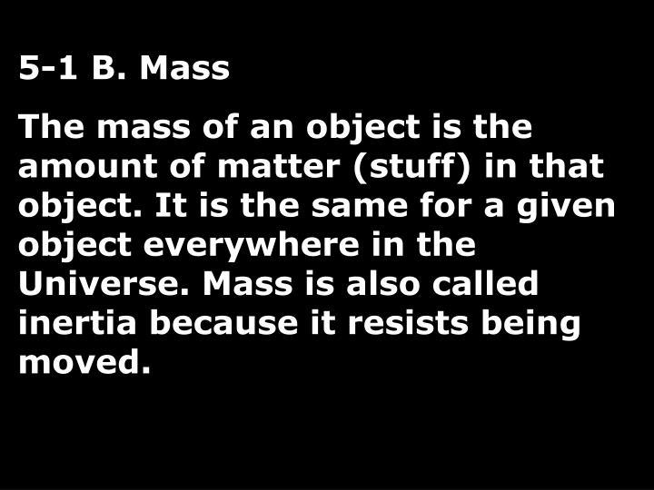 5-1 B. Mass