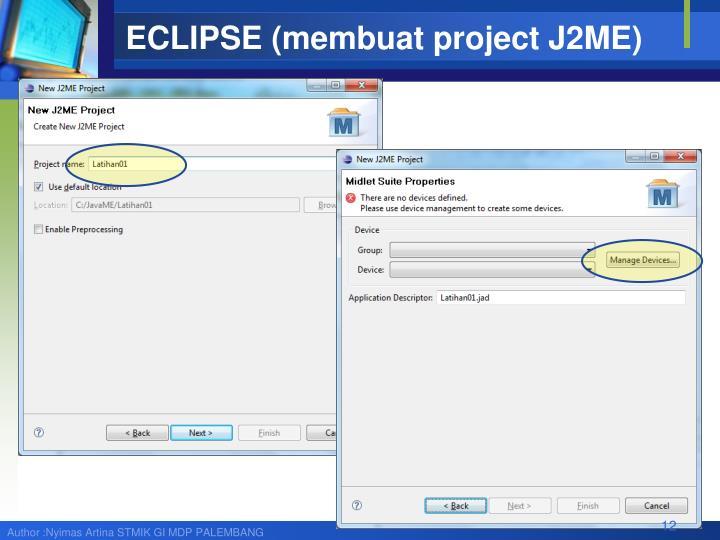 ECLIPSE (membuat project J2ME)