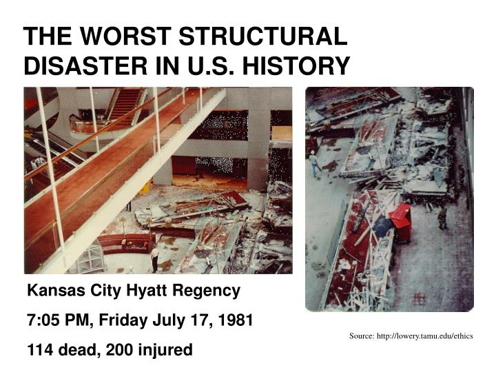 THE WORST STRUCTURAL DISASTER IN U.S. HISTORY