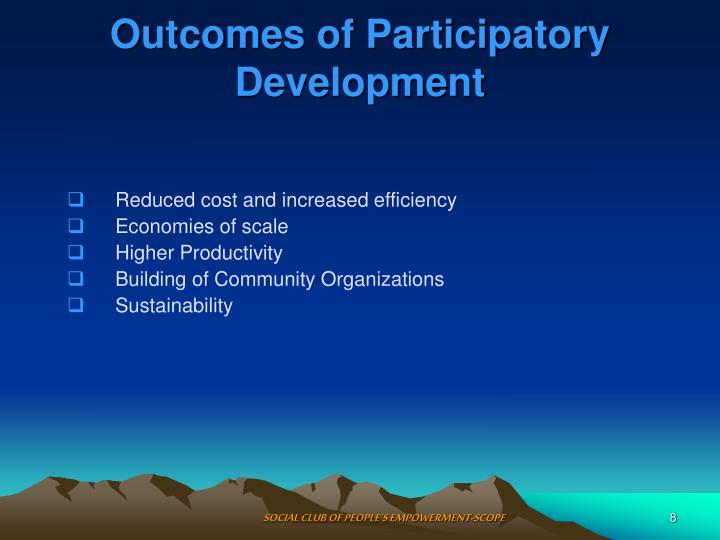 Outcomes of Participatory Development