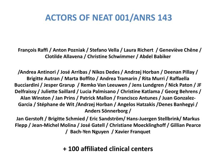 ACTORS OF NEAT 001/ANRS 143